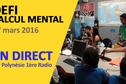 Relevez le Défi de Calcul Mental 2016, en direct sur Polynésie 1ère Radio