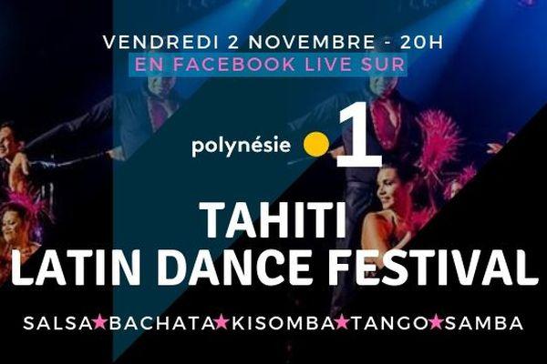 La soirée du Tahiti Latin Dance Festival en Facebook Live !