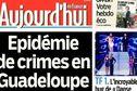 Criminalité en Guadeloupe: la Une choc du journal Le Parisien
