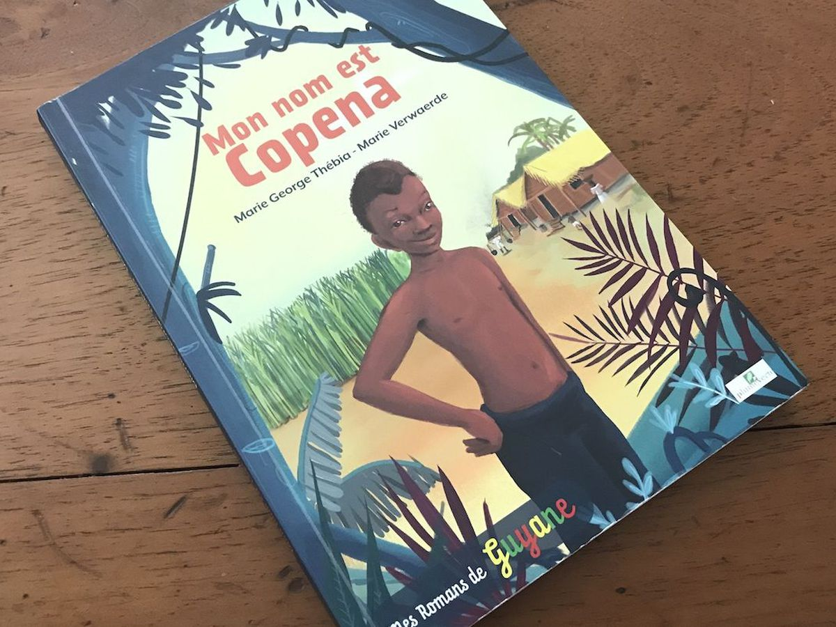 Mon Nom Est Copena Un Livre Jeunesse De Marie George Thebia Guyane La