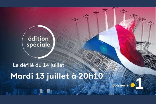 Edition Spéciale #14juillet 2021