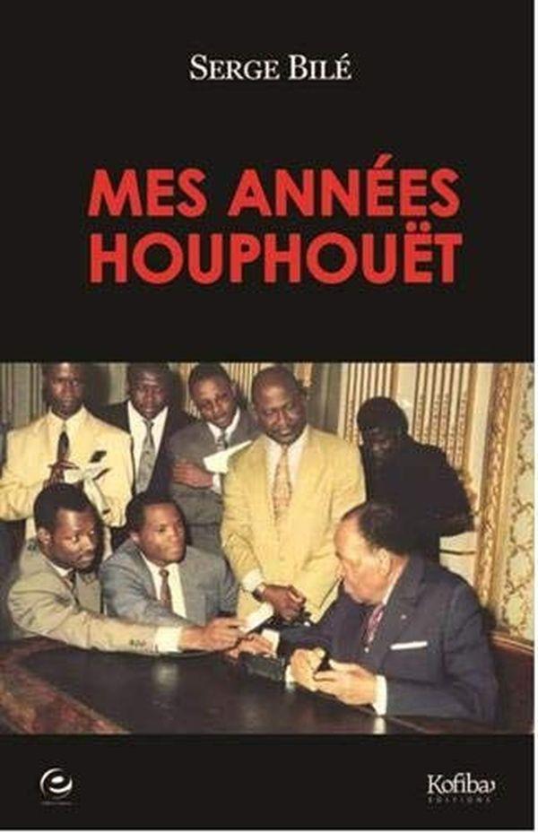 """""""Mes années Houphouët"""""""