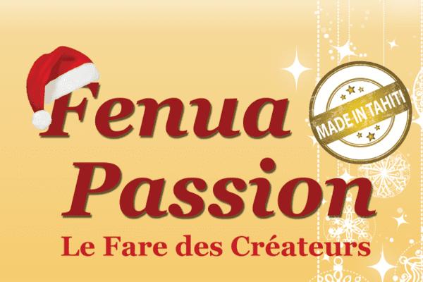Fenua Passion - Le Fare des Créateurs revient pour une 2ème édition