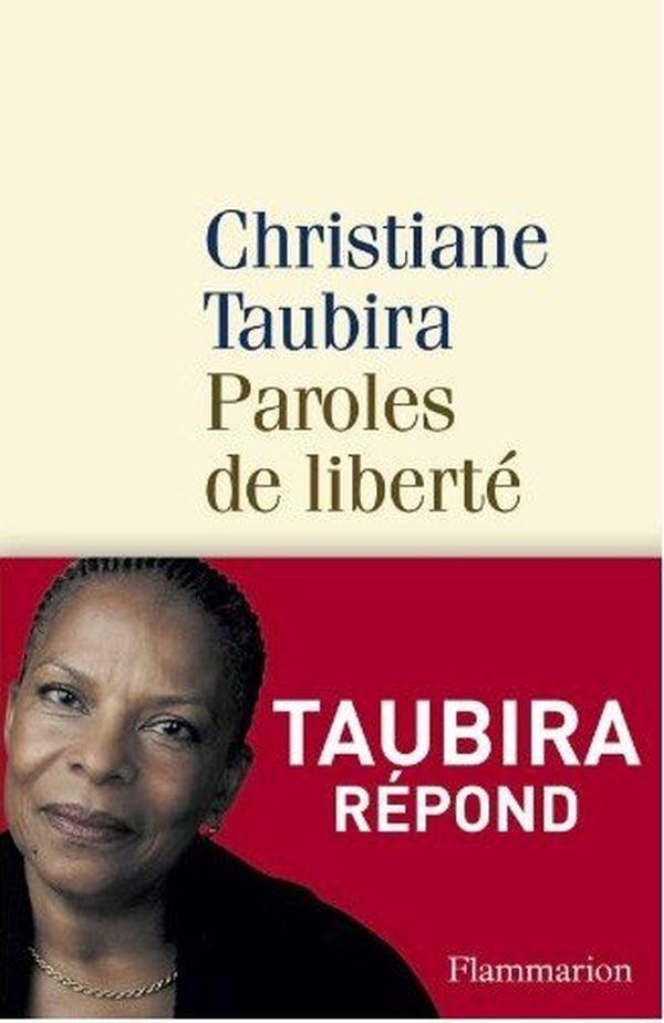 Paroles de liberté Taubira