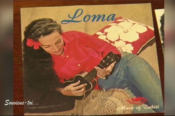 Loma, mythe de la chanson polynésienne