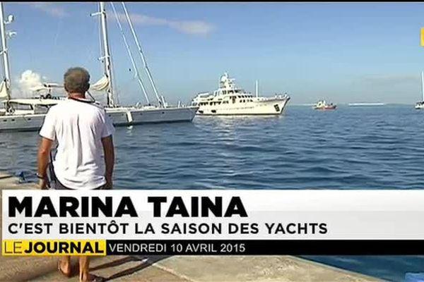 Marina Taina : c'est bientôt la saison des yachts