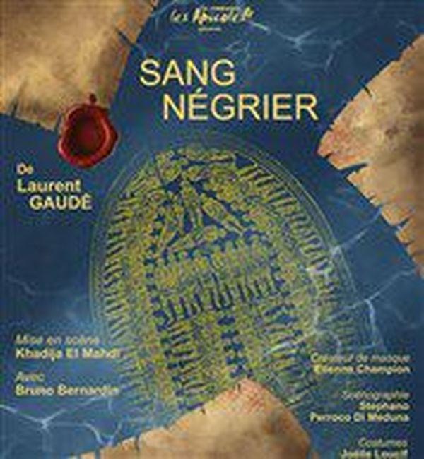 Sang négrier de Laurent Gaudé