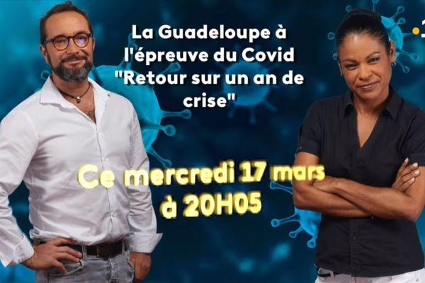 """Teaser """"La Guadeloupe à l'épreuve du Covid"""" - 17/03/2021"""
