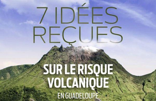 « 7 idées reçues sur le risque volcanique »