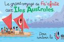 Fa'afaite : direction les Australes pour soutenir le projet de réserve marine