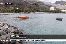 Les pêcheurs de Ua Pou demandent l'agrandissement du port de Hakahau