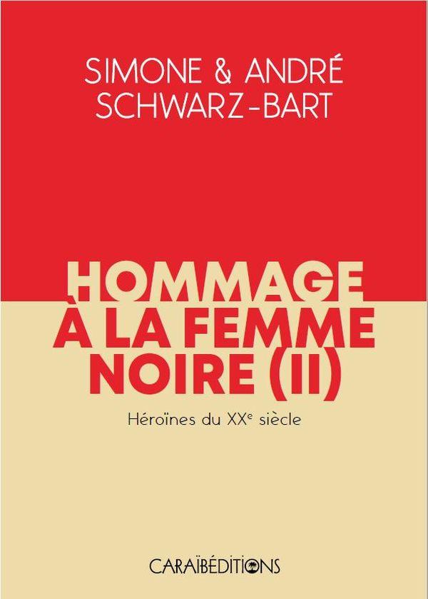 Hommage à la femme noire (2) Simone et André Schwarz-Bart