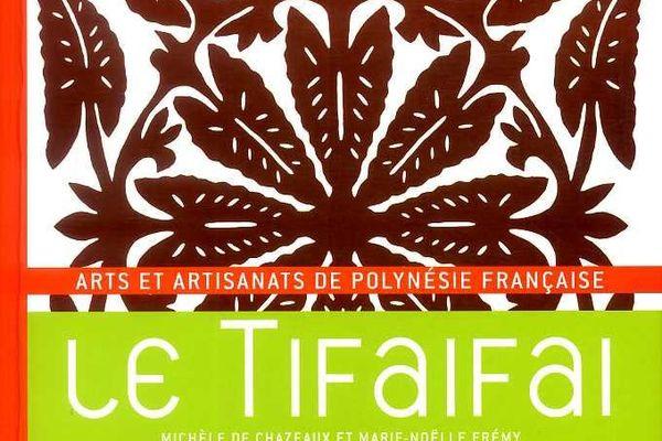 Le tifaifai de Michèle de Chazeau et Marie-Noëlle Frémy