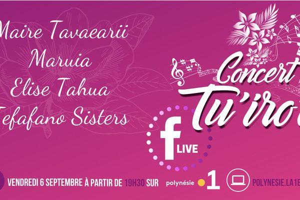 Le concert Tu'iro'o en direct sur Polynésie la 1ère !