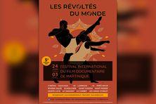 Affiche Les Révoltés du Monde, 5e édition du Festival International du Film Documentaire de Martinique (FIFDM).