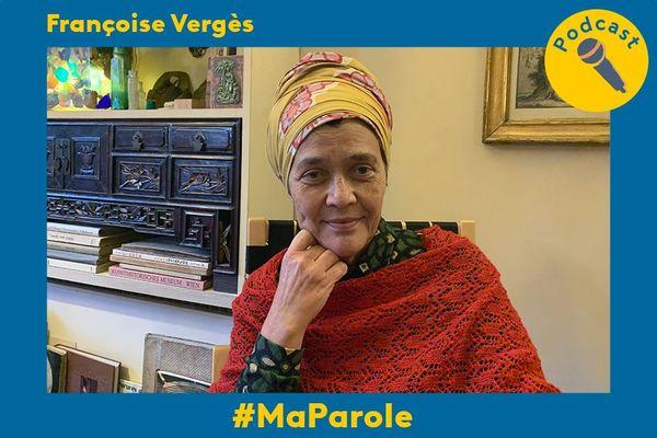 Françoise Vergès #MaParole