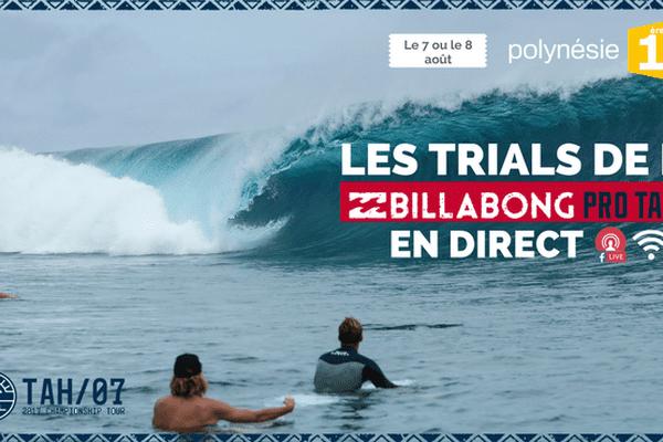 Les trials de la Billabong Pro Tahiti 2017 en direct et en exclusivité sur Polynésie 1ère