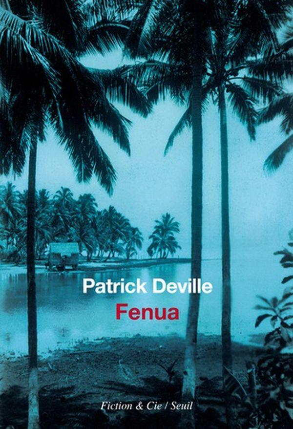 Fénua de Patrick Deville