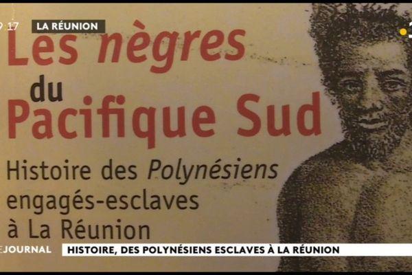 La petite histoire dans la grande : des polynésiens esclaves à la Réunion