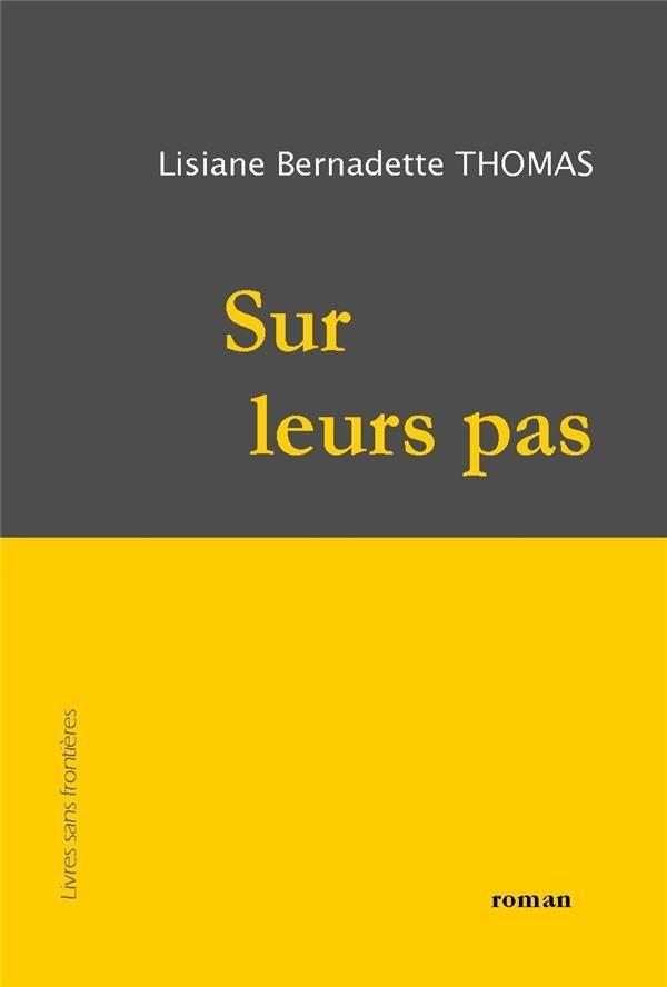 """Couverture """"Sur leurs pas"""" de Bernadette Thomas"""