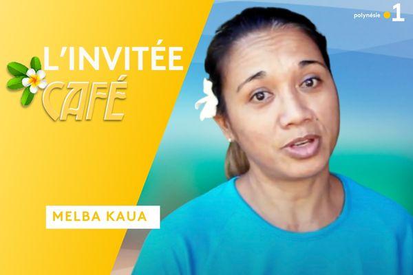 Melba Kaua : invitée café