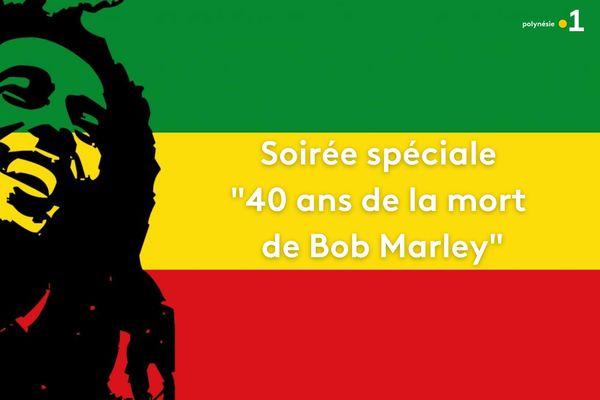 """Soirée Spéciale """"40 ans de la mort de Bob Marley"""""""