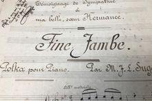 Un exemplaire de la partition intitulée Fine Jambe