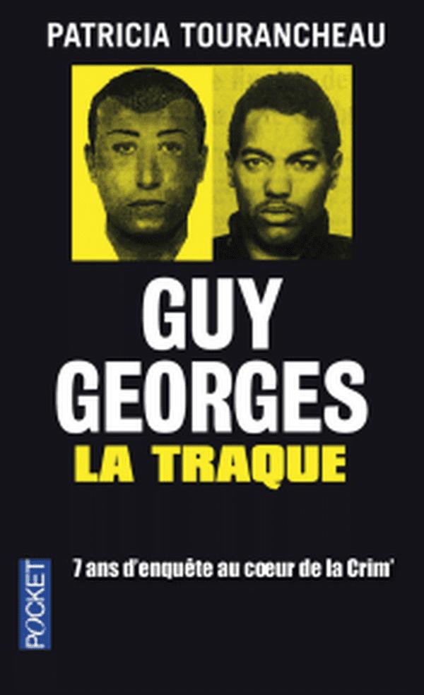 La traque de Guy Georges