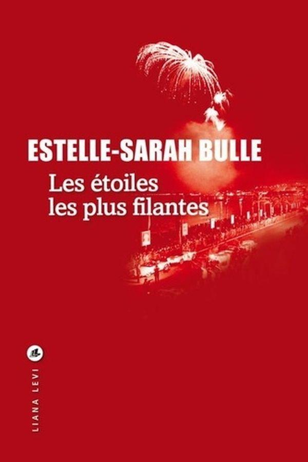Les étoiles les plus filantes d'Estelle-Sarah Bulle