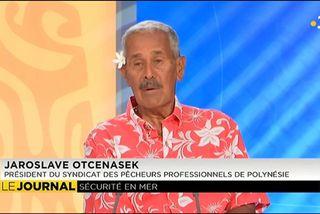 Invité du journal : Jaroslave  Otcenasek, président du Syndicat des pêcheurs professionnels de Polynésie