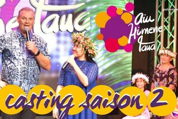 Aiu Himene Taua : casting saison 2 !