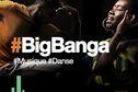 #BigBanga : Participez, votez !