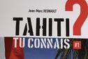"""""""Tahiti, tu connais ?"""": réédition du livre de Jean-Marc Regnault"""
