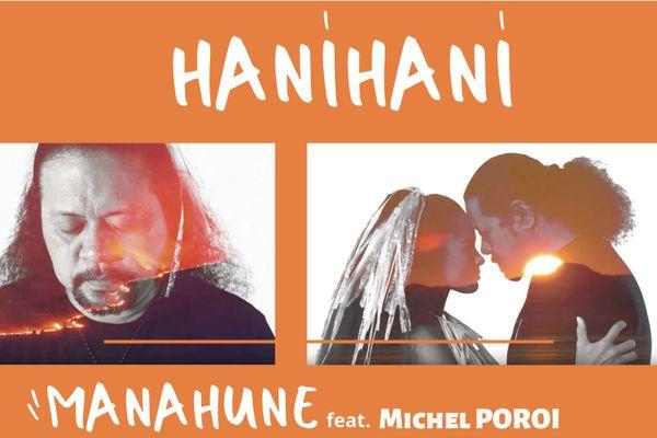 Hanihani : le dernier tube de Manahune