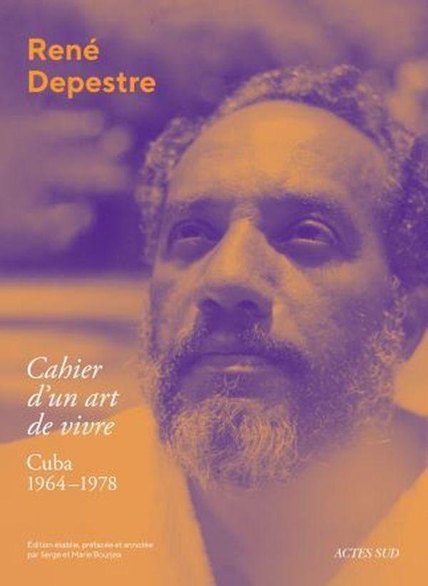 Cahier d'un art de vivre de René Depestre