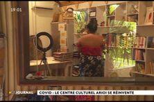 Covid : le centre culturel Arioi se réinvente
