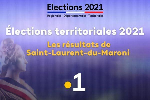 Elections territoriales 2021 : résultats de Saint-Laurent du Maroni