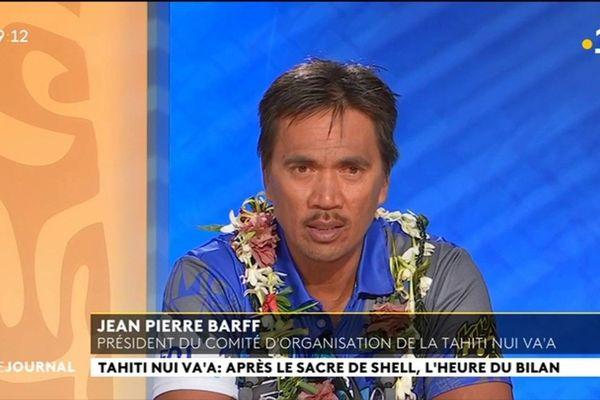 Invité du Vea et du JT : Jean Pierre BARFF, Président du Comité D'organisation de la Tahiti Nui Va'a