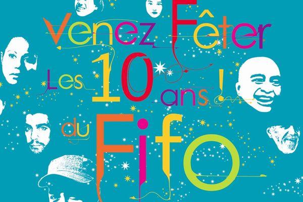FIFO Venez feter les 10 ans