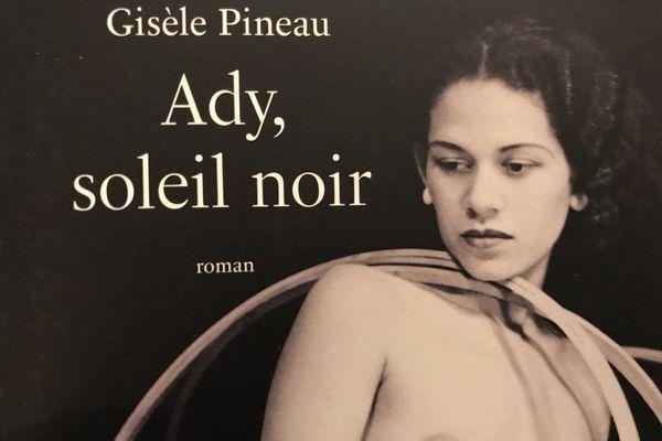 Ady, soleil noir (roman de Gisèle Pineau)