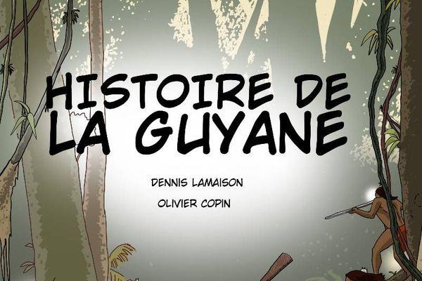 L'histoire de la Guyane racontée en BD