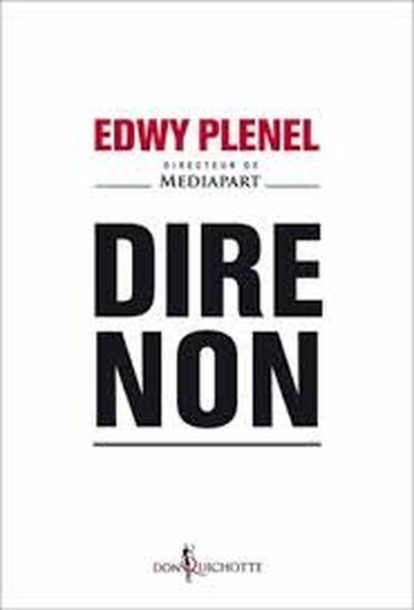 Dire non Edwy Plenel