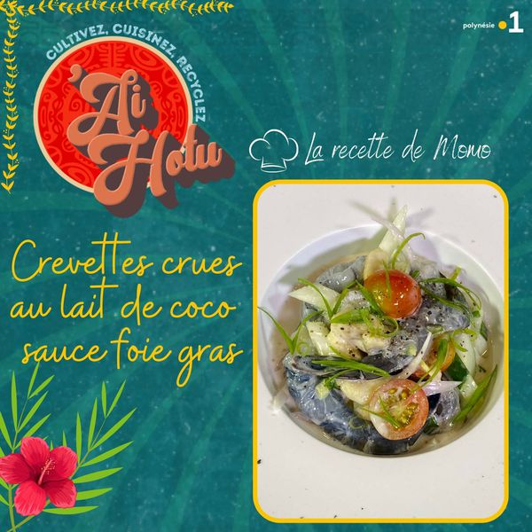 La recette de Momo : crevettes crues au lait de coco