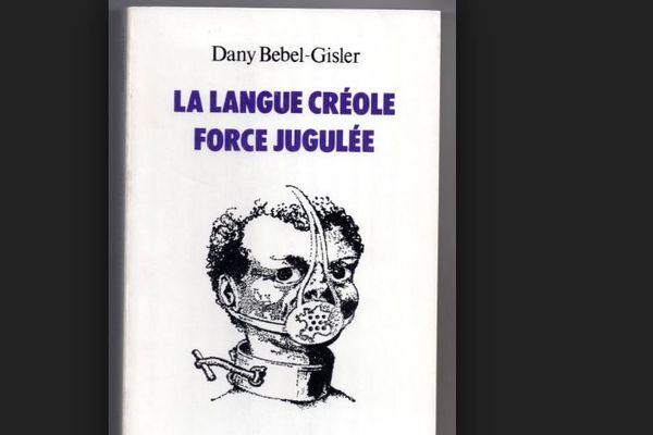 Langue créole, force jugulée