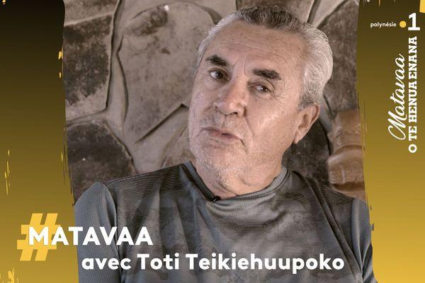 #Matavaa : rencontre avec Toti Teikiehuupoko