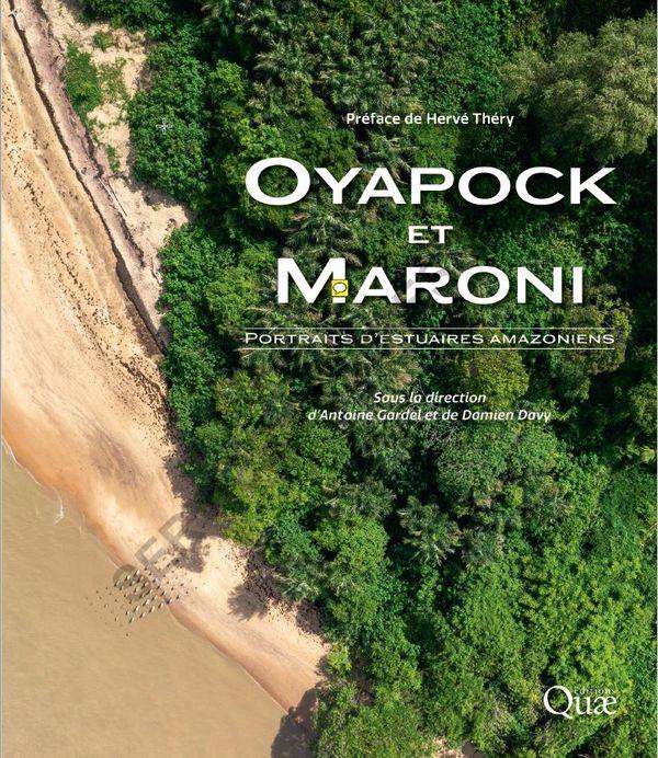 Oyapock et Maroni. Portraits d'estuaires amazoniens