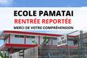Rentrée reportée à l'école Pamatai