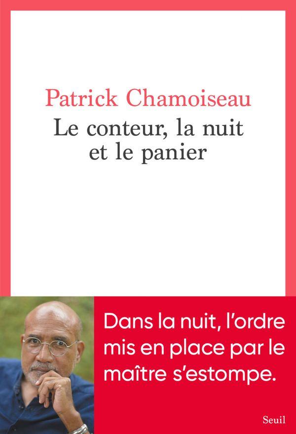 """""""Le Conteur, la nuit et la panier"""" de Patrick Chamoiseau"""