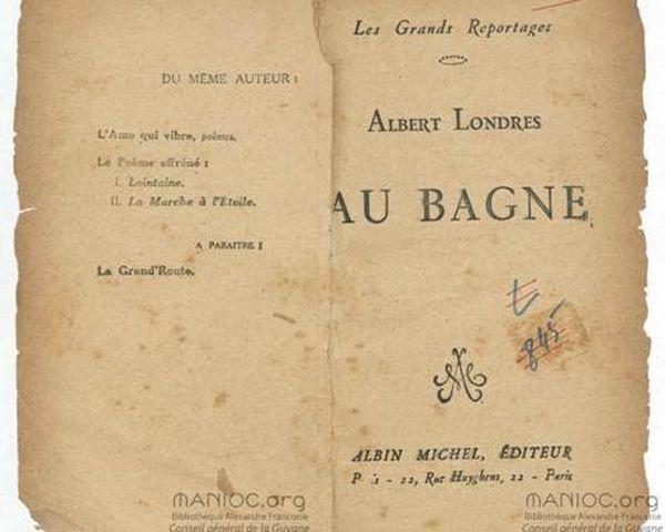 "Albert Londres, ""Au bagne"""