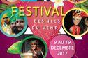 Le festival des îles du vent, c'est du 9 au 19 décembre à Tahiti et Moorea